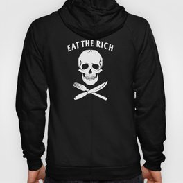 Eat The Rich Hoody
