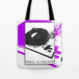 Vinyl is forever print Tote Bag