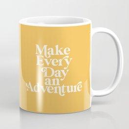 Make Everyday an Adventure Coffee Mug