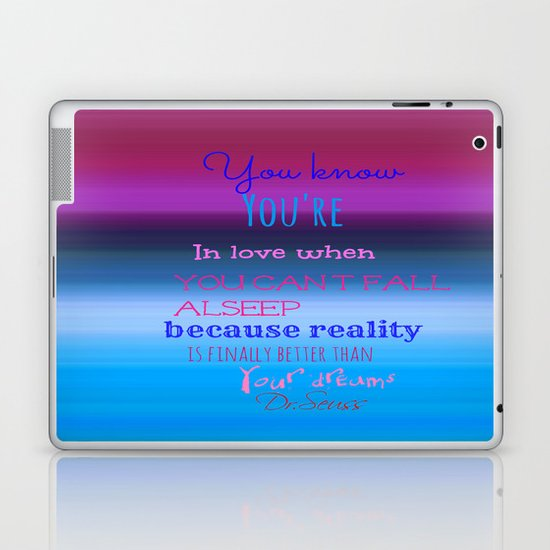 Dr. Seuss Quote Laptop & iPad Skin