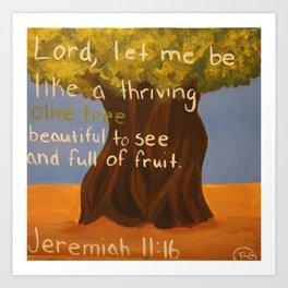 Olive Tree-Jeremiah 11:16 Art Print