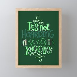 Hoarding Books - Green Framed Mini Art Print