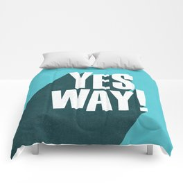Yes Way white and blue inspirational typography poster bedroom wall home decor Comforters