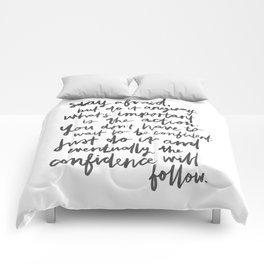 Do It Anyway Comforters