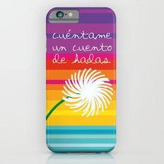 Cuéntame un cuento Slim Case iPhone 6s