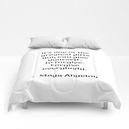 Forgive everybody - Maya Angelou Inspirational quote Comforters