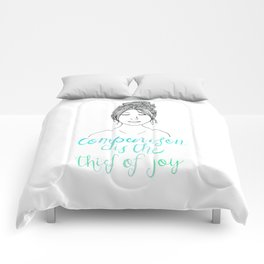Comparison is a Thief Comforters