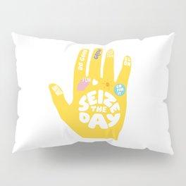Seize the day – Sunshine hand Pillow Sham