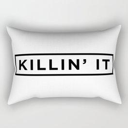 Killin it Rectangular Pillow