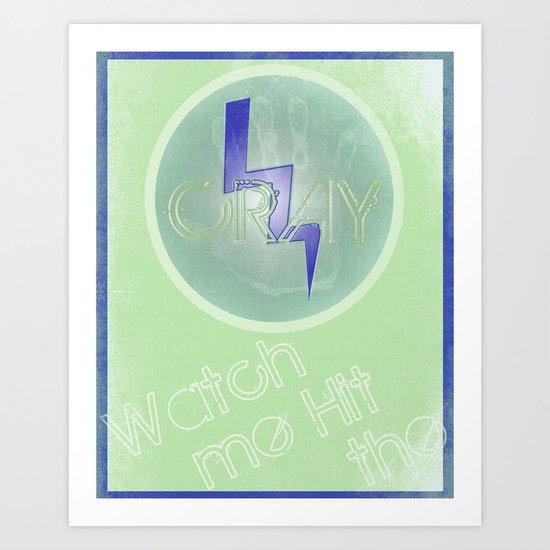 Cray Button - Fresh to Death Art Print