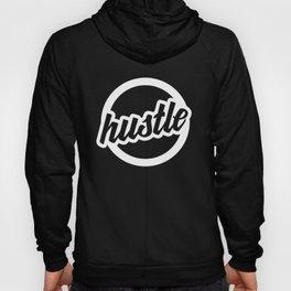 Hustle - Startup Entrepreneur T-Shirt Hoody