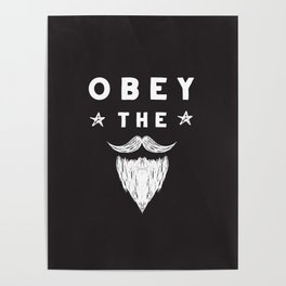 Obey The Beard :: Black background Poster