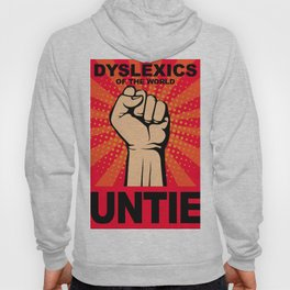 Dyslexics of The World Untie Dyslexic Hoody