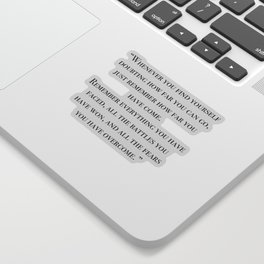 Remember how far you've come - quote Sticker