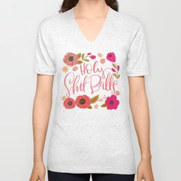 Pretty Swe*ry: Holy Shit Balls Unisex V-Neck