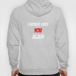 Ein lustiges Valentinstag t shirt mit Sprüche als Geschenk Hoody