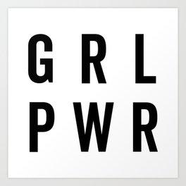 GRL PWR / Girl Power Quote Art Print