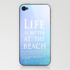 Life|Is|Better|At|The|Beach iPhone & iPod Skin