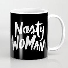Nasty Woman Mug