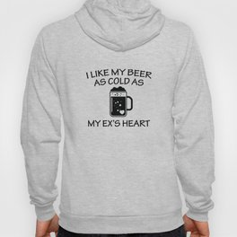 As Cold As My Ex's Heart Hoody