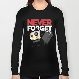 NEVER FORGET Vintage Camera & Retro Beeper FUNNY SHIRT Long Sleeve T-shirt