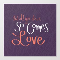So Comes Love Canvas Print