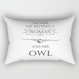 Never get between a woman and her owl Rectangular Pillow