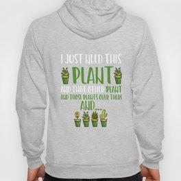 Funny Garden print Gardener Gift For Plant Loving Women Hoody