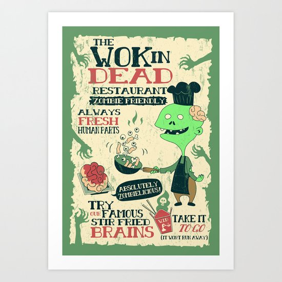 The Wok In Dead Art Print