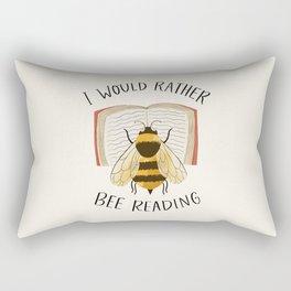 I Would Rather Bee Reading Rectangular Pillow