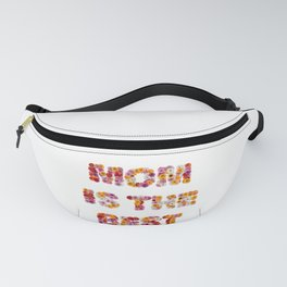 Mom is the Best Fanny Pack