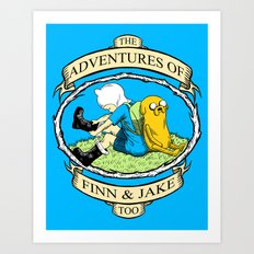 The Adventures of Finn & Jake, Too Art Print