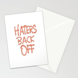 haters back off neider hater enemies step back Stationery Cards