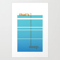 Dude, woah... Art Print