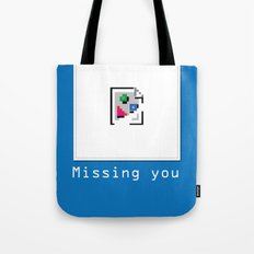 Talk Nerdy to me - Missing you Tote Bag