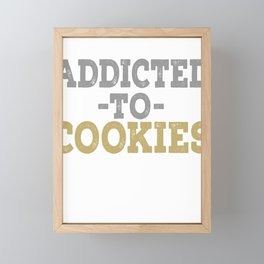 Addicted To Cookies Framed Mini Art Print