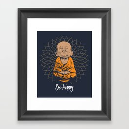 Be Happy Little Buddha Framed Art Print