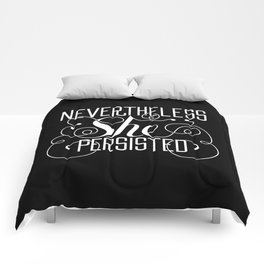 Nevertheless She Persisted // Black + White Comforters