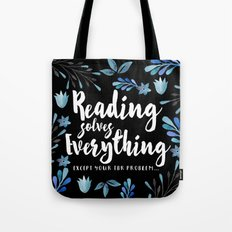 Reading Solves Everything Tote Bag
