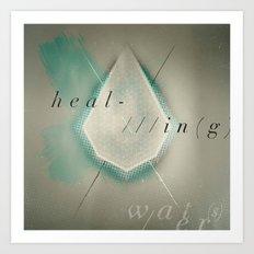 HEAL-IN(g) WATER(s) Art Print