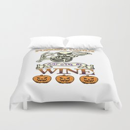 Halloween Costume Forget Candy Just Give Me Wine Gift Duvet Cover
