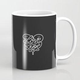 Love Type Coffee Mug