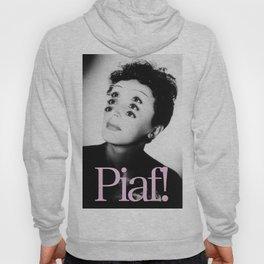 Piaf! Hoody