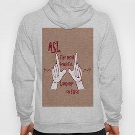ASL Most Beautiful Language Hoody