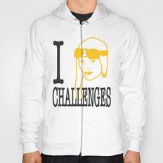 I __ Challenges Hoody