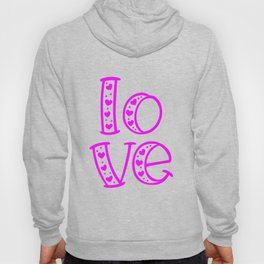 Love & Flashy Colors Hoody