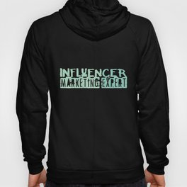 Influencer Marketing Expert | Media Career Hoody