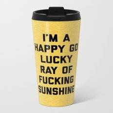 Ray Of Sunshine Funny Quote Metal Travel Mug