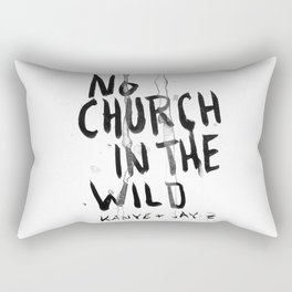 NO CHURCH IN THE WILD Rectangular Pillow