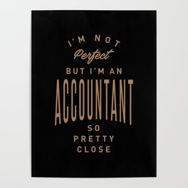 Accountant - Funny Job and Hobby Poster